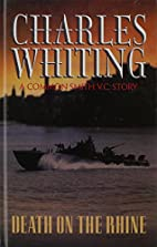 Death on the Rhine by Charles Whiting