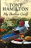 My brother Geoff / by Tony Hamilton