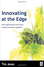Innovating at the Edge by Tim Jones