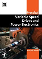 Practical Variable Speed Drives and Power…