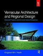 Vernacular Architecture and Regional Design:…