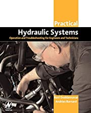 Practical Hydraulic Systems: Operation and…