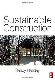 Sustainable construction por Sandy Halliday