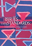 Issues in setting standards : establishing comparabilities / edited by Bill Boyle and Tom Christie