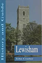 Lewisham: History and Guide (Britain in Old…