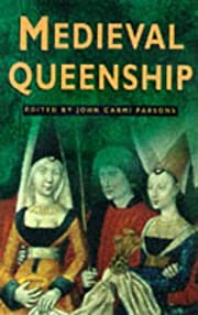 Medieval Queenship (Sutton Illustrated…