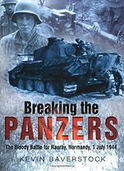 Breaking the Panzers de Kevin Baverstock