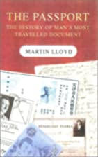 The Passport: The History of Man's Most…