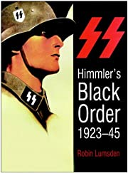 SS Himmler's Black Order 1923-1945 de Robin…