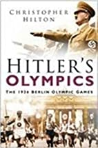 Hitler's Olympics: The 1936 Berlin…