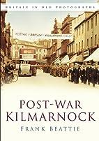 Post-War Kilmarnock. Frank Beattie (Britain…