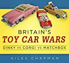 Britain's Toy Car Wars: Dinky vs Corgi…