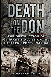 Death on the Don: The Destruction of…