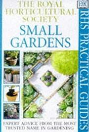 Small Gardens (RHS Practicals) de Royal…