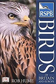 RSPB Birds of Britain and Europe af Rob Hume