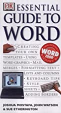 DK essential guide to Word by Joshua Mostafa