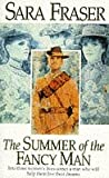 The summer of the fancy man