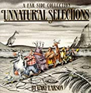 Unnatural Selections – tekijä: Gary…