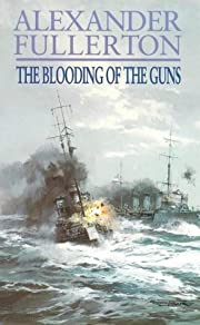 The Blooding of the Guns (Nicholas Everard)…
