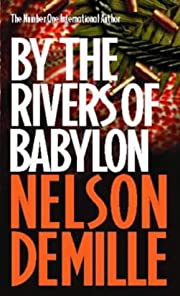 By the Rivers of Babylon af Nelson DeMille