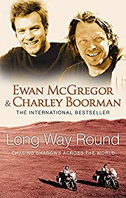 Long Way Round: Chasing Shadows Across the…