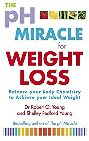 The PH Miracle for Weight Loss: Balance Your…