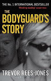 The Bodyguard's Story de Trevor Rees-Jones