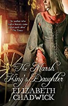 The Marsh King's Daughter by Elizabeth…