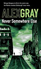 Never Somewhere Else (William Lorimer) by…