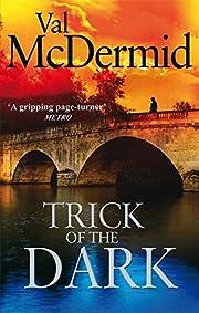 Trick of the Dark di Val McDermid
