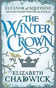 The Winter Crown (Eleanor of Aquitaine…