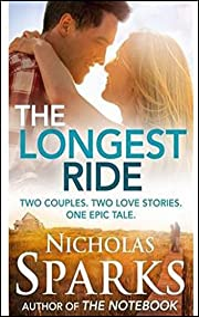 The Longest Ride af Nicholas Sparks