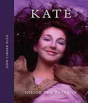 Kate: Inside the Rainbow – tekijä: John…