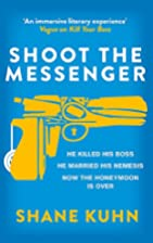 Shoot the Messenger (A John Lago Thriller)…