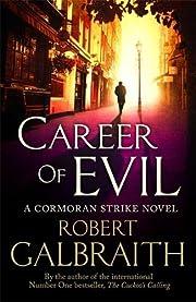 Career of Evil: Cormoran Strike Book 3 por…