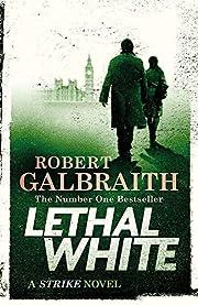 Lethal White: Cormoran Strike Book 4 av…