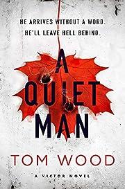 A Quiet Man door Tom Wood