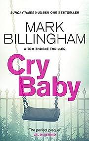 Cry Baby (Tom Thorne Novels) af Mark…