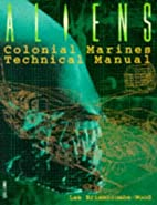 Aliens Technical Manual by Dave Hughes