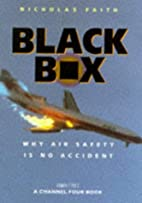Black Box: Why Air Safety Is No Accident by…
