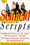 The Seinfeld scripts : the first and second seasons / [Jerry Seinfeld]