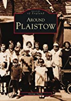 Around Plaistow (Archive Photographs) by…