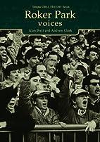 Roker Park voices by Alan Brett