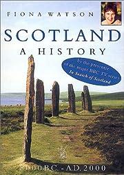 Scotland: A History: 8000 B.C.-A.D. 2000 de…
