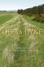 Offa's Dyke: History & Guide av David Hill
