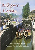 The Mania Years : The Anatomy of a Canal by…