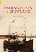 Fishing Boats of Scotland by James A.…