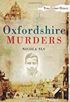 Oxfordshire Murders by Nicola Sly