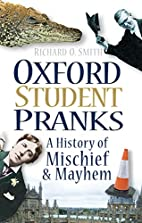 Oxford Student Pranks: A History of Mischief…