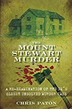 Mount Stewart Murder by Chris Paton